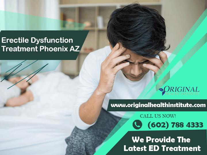 Erectile Dysfunction in Phoenix AZ