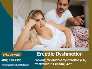 Erectile Dysfunction Phoenix AZ